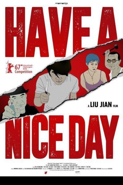 Have a Nice Day – Plakát
